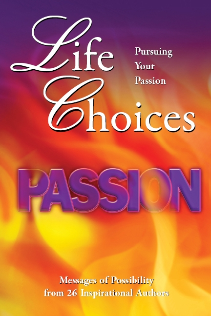 Life Choices Pursuing Your Passion