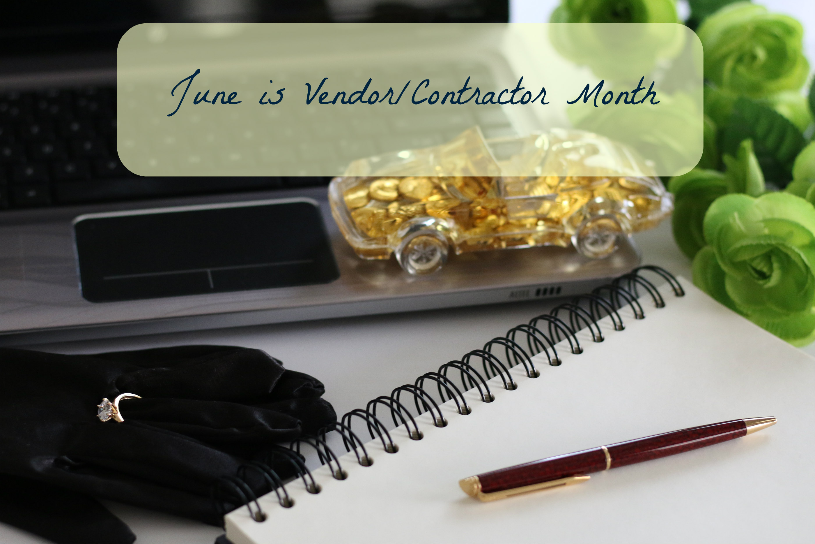 June is Vendor Contractor Month